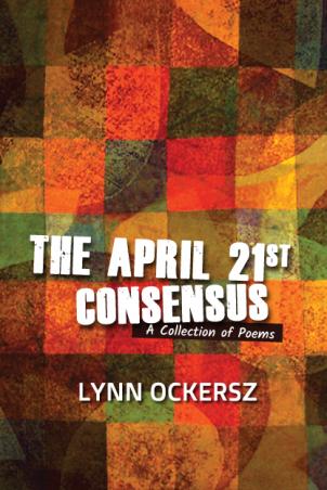 The April 21st Consensus by Lynn Ockersz (Darshana Publishers)